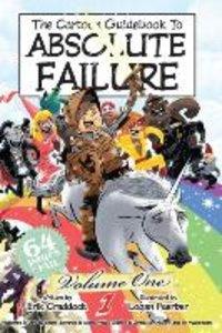 The Cartoon Guidebook to Absolute Failure Book 1
