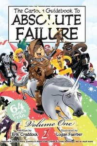 The Cartoon Guidebook to Absolute Failure Book 1