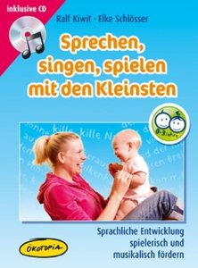Sprechen, singen, spielen mit den Kleinsten (MediaBook)