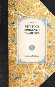 With Poor Immigrants to America
