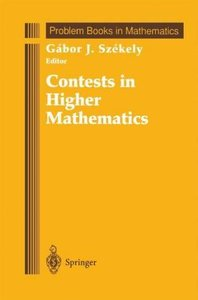 Contests in Higher Mathematics