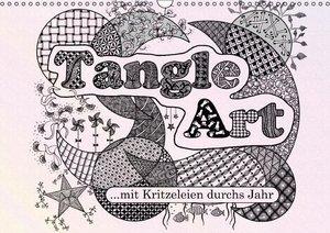 Mit Tangle-Art durchs Jahr (Wandkalender 2016 DIN A3 quer)