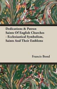 Dedications & Patron Saints Of English Churches - Ecclesiastical