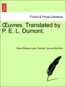 OEuvres. Translated by P. E. L. Dumont.
