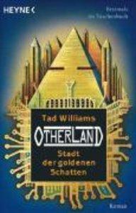 Otherland ^01. Stadt der goldenen Schatten