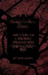 The Story of a Terribly Strange Bed (Fantasy and Horror Classics