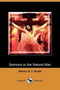Sermons to the Natural Man (Dodo Press)