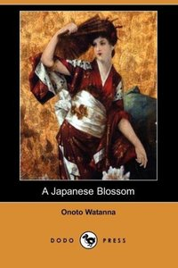 A Japanese Blossom (Dodo Press)