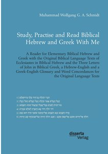 Study, Practise and Read Biblical Hebrew and Greek With Me. A Re