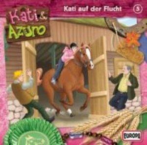 Kati & Azuro 05. Kati auf der Flucht