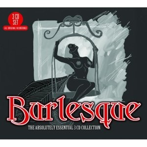Burlesque: The Absolutely Essential 3CD