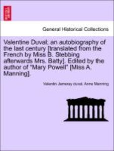 Valentine Duval; an autobiography of the last century [translate