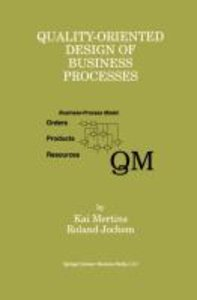 Quality-Oriented Design of Business Processes