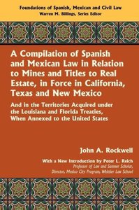 A Compilation of Spanish and Mexican Law