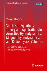 Stochastic Equations: Theory and Applications in Acoustics, Hydr