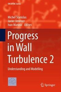 Progress in Wall Turbulence