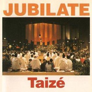 Taize: Jubilate