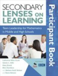 Secondary Lenses on Learning Participant Book: Team Leadership f