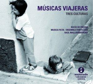 Musicas Viajeras-Tres Culturas