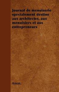 Journal de menuiserie spécialement destine aux architectes, aux
