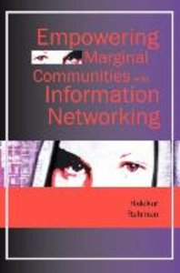 Empowering Marginal Communities with Information Networking
