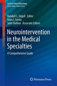 Neurointervention in the Medical Specialties