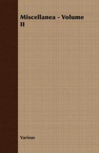 Miscellanea - Volume II