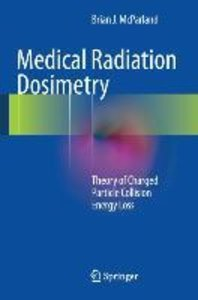Medical Radiation Dosimetry