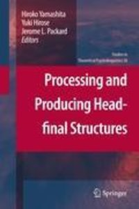 Processing and Producing Head-Final Structures