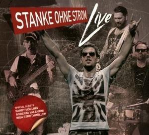 Stanke ohne Strom-Live 2016