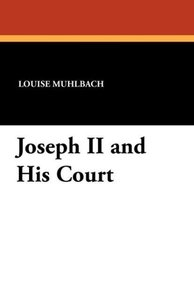 Joseph II and His Court