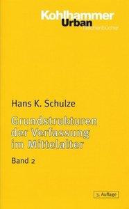 Grundstrukturen 2 der Verfassung im Mittelalter