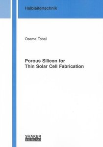 Porous Silicon for Thin Solar Cell Fabrication