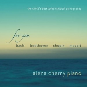 For You-The World's Best Loved Class.Piano Pieces