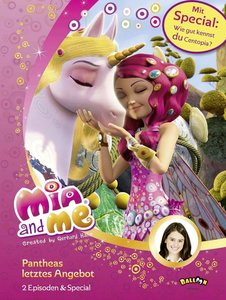 Mia and me - Pantheas letztes Angebot