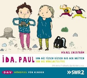 Ida, Paul und die fiesen Riesen aus der Dritten / und die Dödeld