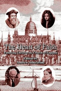 The Heart of Faith: Following Christ in the Church of England