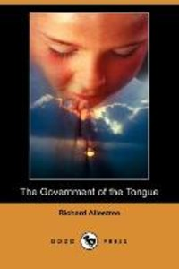 The Government of the Tongue (Dodo Press)