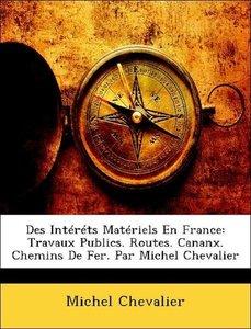 Des Intéréts Matériels En France: Travaux Publics. Routes. Canan