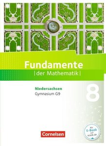 Fundamente der Mathematik 8. Schuljahr. Schülerbuch Gymnasium Ni