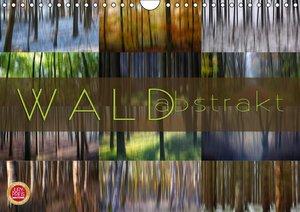 Wald abstrakt (Wandkalender 2016 DIN A4 quer)