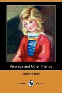 Veronica and Other Friends (Dodo Press)
