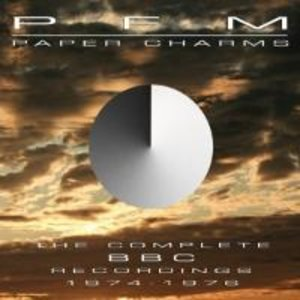 Paper Charms-Complete BBC Recordings 1974-1976