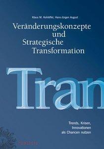 Veränderungskonzepte und Strategische Transformation