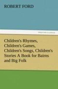 Children's Rhymes, Children's Games, Children's Songs, Children'