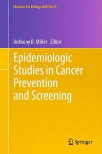 Epidemiologic Studies in Cancer Prevention and Screening