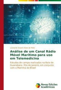 Análise de um Canal Rádio Móvel Marítimo para uso em Telemedicin