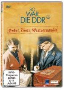 So war die DDR: Onkel, Tante, Westverwandte