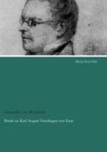 Briefe an Karl August Varnhagen von Ense