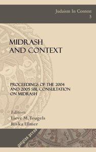 Midrash and Context (Proceedings of the 2004 and 2005 Sbl Consul